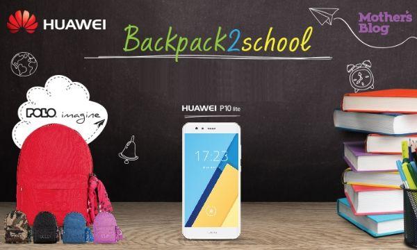 Back… pack to school: Η Huawei γιορτάζει την επιστροφή στα θρανία με POLO backpacks!