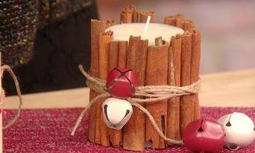 Αρωματικά κεριά κανέλας φτιαγμένα από τα χεράκια σας!