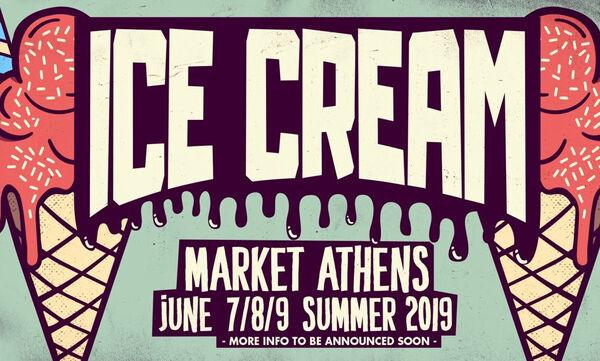 Ice Cream Market Athens τον Ιούνιο στο Παλιό Αμαξοστάσιο Ο.Σ.Υ. (Γκάζι)