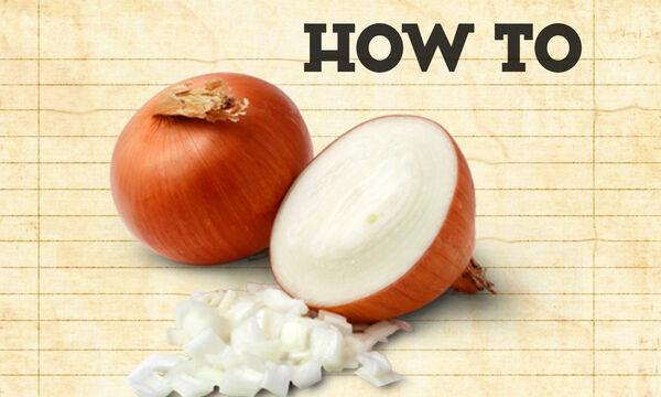 Πώς πρέπει να κόβουμε το κρεμμύδι ανάλογα με την κάθε συνταγή;