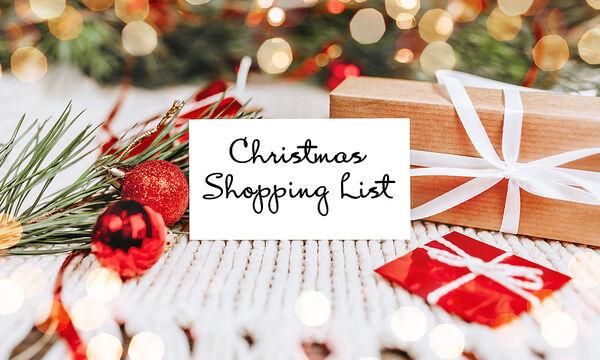 Έτοιμη η λίστα για τις Χριστουγεννιάτικες αγορές μου! Εσείς φτιάξατε τη δική σας;