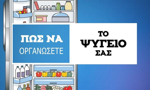 Tips από τον Άκη: Ποιος είναι ο σωστός τρόπος να οργανώσουμε το ψυγείο μας;