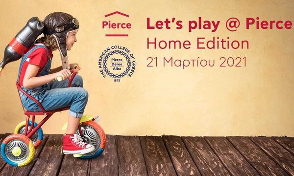 Let's Play @ Pierce: Μία ξεχωριστή Κυριακή  (21/3)  με παιχνίδι και μάθηση από το σπίτι